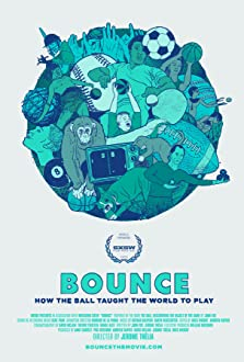 Bounce: How the Ball Taught the World to Play (2015)
