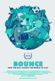 Bounce: How the Ball Taught the World to Play Poster