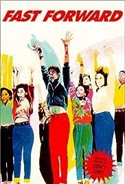 Fast Forward(1985) Poster - Movie Forum, Cast, Reviews