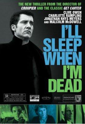 Where to stream I'll Sleep When I'm Dead