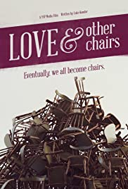 Love & Other Chairs Poster