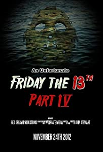 Movie titles An Unfortunate Friday the 13th Part 4 by [UHD]