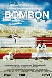 Bombón: El Perro(2004) Poster - Movie Forum, Cast, Reviews