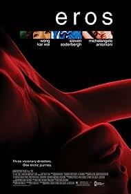 Eros (2004) Poster - Movie Forum, Cast, Reviews