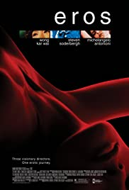 Eros (2004) Poster - Movie Forum, Cast, Reviews