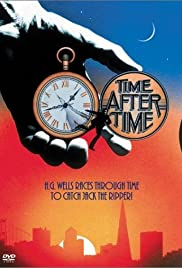 Time After Time (1979) Poster - Movie Forum, Cast, Reviews