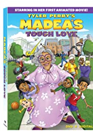 Madea's Tough Love Poster