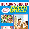 THE ACTOR'S GUIDE TO GREED, Kensington Publishing Corp, 2005