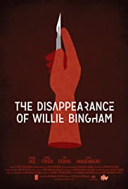 The Disappearance of Willie Bingham Poster
