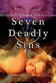 7 Deadly Sins: Inside the Ecomm Cult (2009)