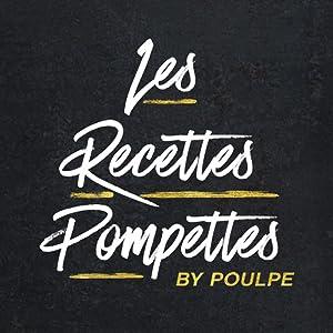 Les Recettes Pompettes (2016–)