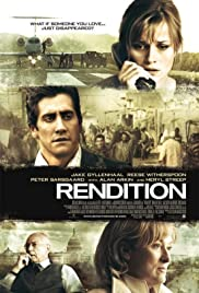 Rendition (2007) Poster - Movie Forum, Cast, Reviews