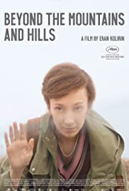 Beyond the Mountains and Hills Poster
