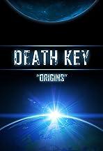 Death Key: Origins