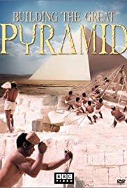 Building the Great Pyramid (2002) Poster - Movie Forum, Cast, Reviews
