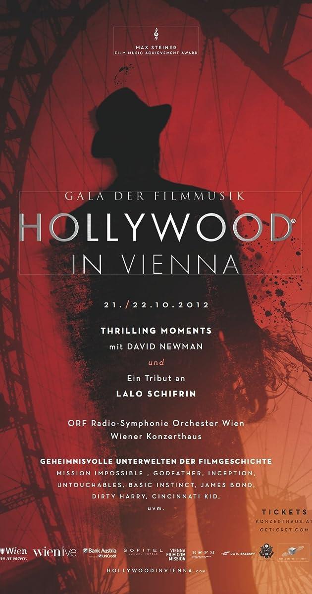 Hollywood In Vienna 2012 2012 Soundtracks Imdb