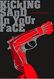 Kicking Sand in Your Face Poster