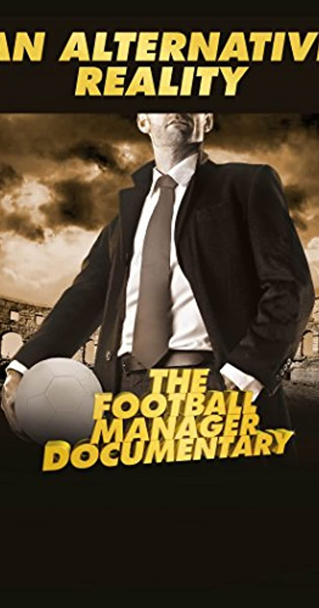 Subtitle of An Alternative Reality: The Football Manager Documentary