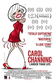 Carol Channing: Larger Than Life (2012) Poster - Movie Forum, Cast, Reviews