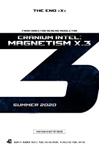 Cranium Intel: Magnetism X.3 hd full movie download
