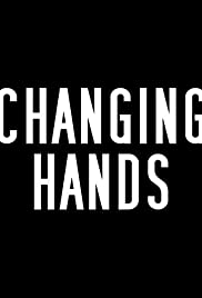 Changing Hands Poster