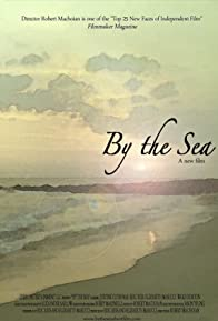 Primary photo for By the Sea