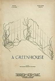 A Greenhouse (2020)
