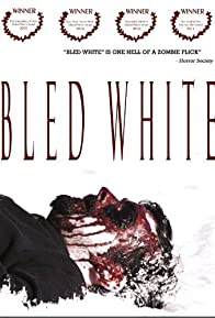 Primary photo for Bled White