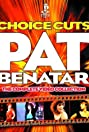 Pat Benatar: Choice Cuts - The Complete Video Collection (2003) Poster