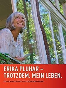FREE DOWNLOAD ONLINE Erika Pluhar: Trotzdem. Mein Leben. [720x320]