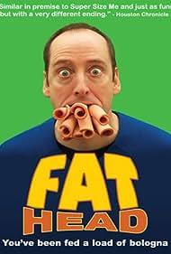 Fat Head (2009)