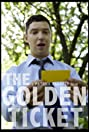 The Golden Ticket (2013) Poster