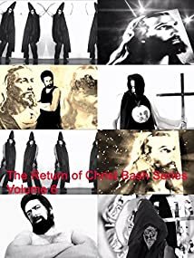 The Return of Christ Bash Series Volume 6 (2016)
