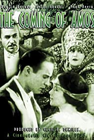 Noah Beery, Jetta Goudal, and Rod La Rocque in The Coming of Amos (1925)