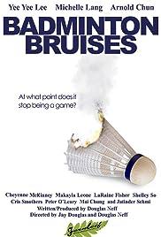 Badminton Bruises Poster
