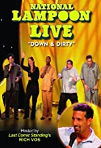 National Lampoon Live: New Faces - Down and Dirty