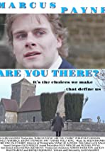 Are You There?