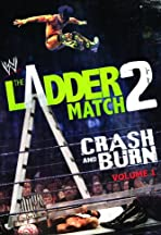 WWE the Ladder Match 2: Crash & Burn