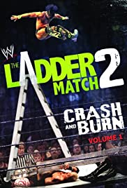 WWE the Ladder Match 2: Crash & Burn Poster