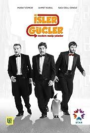 Isler Güçler Poster - TV Show Forum, Cast, Reviews