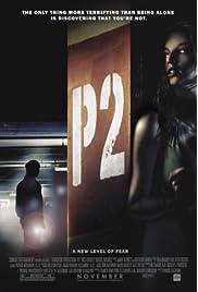 P2 (2007) film en francais gratuit