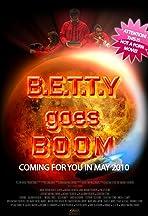 Betty Goes Boom