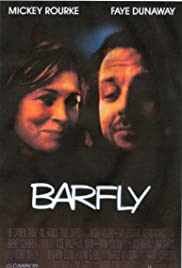 I Drink, I Gamble and I Write: The Making of Barfly Poster