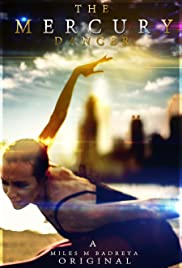 The Mercury Dancer Poster