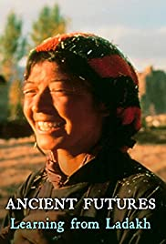 Ancient Futures: Learning from Ladakh Poster