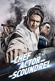 The Chef, The Actor, The Scoundrel (2013) Poster - Movie Forum, Cast, Reviews