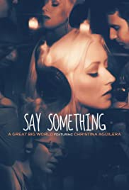 A Great Big World Christina Aguilera Say Something Video 2013