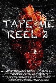 Tape Me : Reel 2 Poster