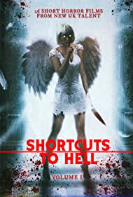 Shortcuts to Hell: Volume 1 (2013)