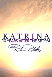 Katrina 10 Years After the Storm with Robin Roberts Poster